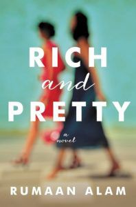 rich and pretty by rumaan alam cover image