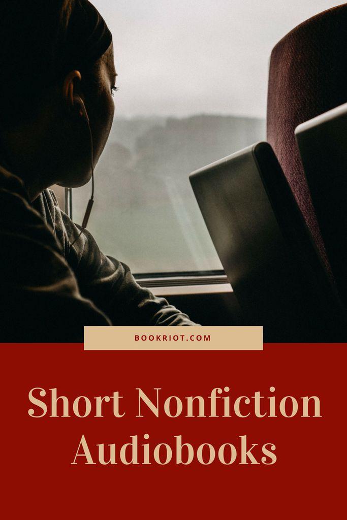 Great short nonfiction audiobooks. audiobooks   nonfiction audiobooks   short audiobooks