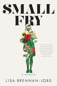 Small Fry: A Memoir by Lisa Brennan-Jobs book cover