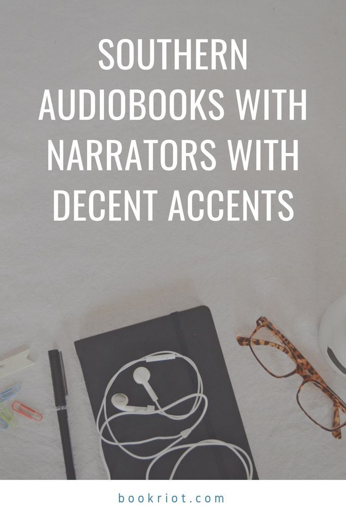 No fake twangs here -- these southern audiobooks have narrators with real and decent accents. audiobooks | southern books | southern accents | audiobook lists