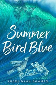 Summer Blue Bird from 21 YA Books To Add To Your Fall TBR | bookriot.com
