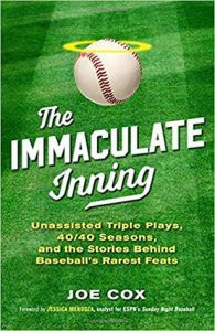 The Immaculate Inning by Joe Cox