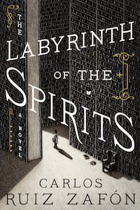 The Labyrinth of the Spirits by Carlos Ruiz Zafón book cover