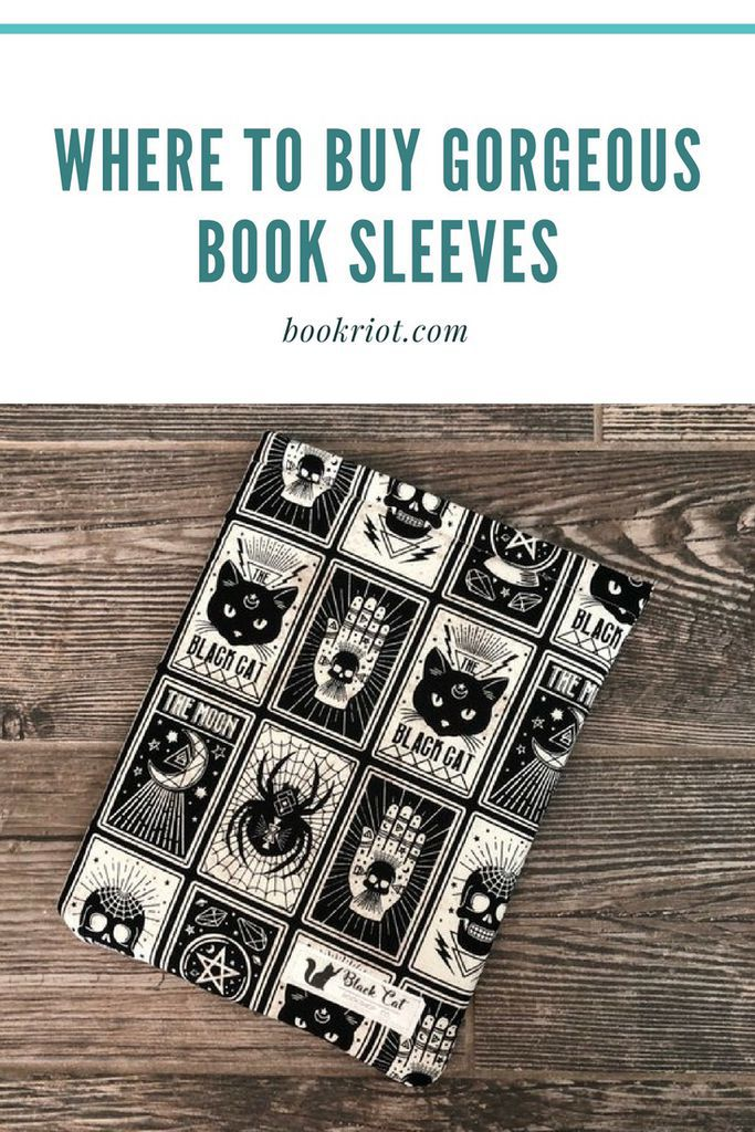 Where to buy beautiful book sleeves to protect your books.   book sleeves | beautiful book sleeves | where to buy book sleeves | bookish gifts