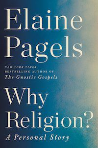 Why Religion?: A Personal Story by Elaine Pagels book cover