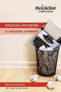 Cover of Writing Reviews for Readers' Advisory by Brad Hooper