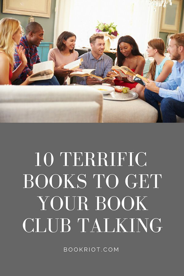 10 Terrific Books to Get Your Book Club Talking