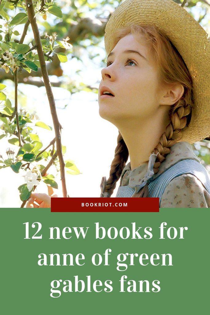 12 New Books for Anne of Green Gables Fans