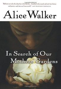 In Search of Our Mother's Gardens