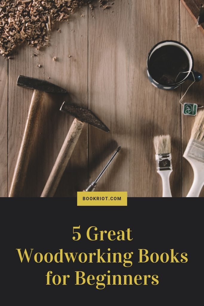 5 Great Woodworking Books for Beginners