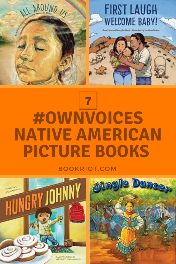 7 #Ownvoices Native American Picture Books