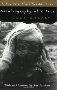 Autobiography of a Face Lucy Grealy cover
