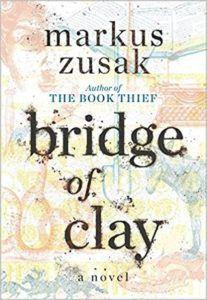Bridge of Clay by Markus Zusak cover