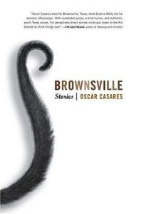 Brownsville Stories by Oscar Casares