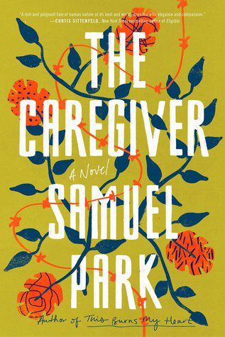Caregiver by Samuel Park