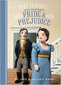 Cozy Classics: Pride and Prejudice by Jack Wang