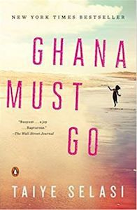 Ghana Must Go Taiye Selasi cover