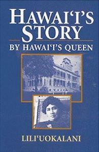 Hawaii's Story by Hawaii's Queen Lili'uokalani cover