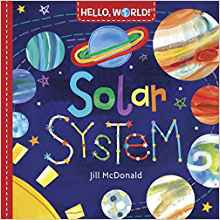 Hello, World! Solar System by Jill McDonald