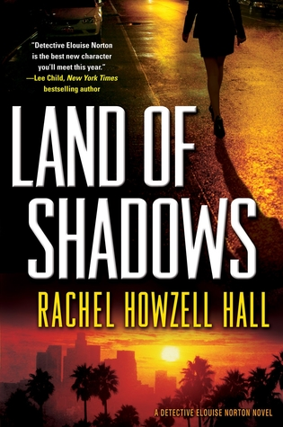 Land of Shadows by Rachel Howzell Hall cover image