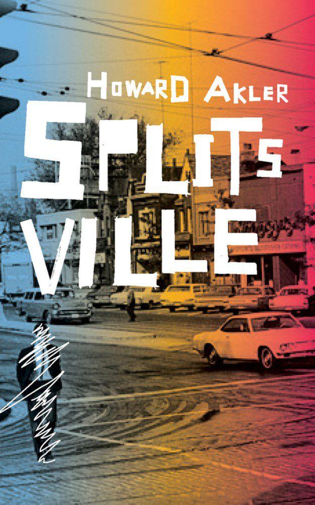 Splitsville by Howard Akler