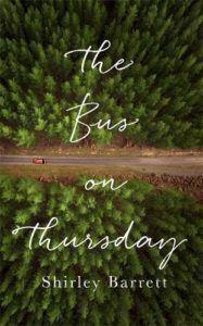 The Bus on Thursday by Shirley Barrett