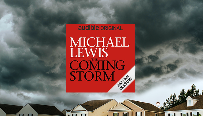 Free Audible Originals The Coming Storm by Michael Lewis promo
