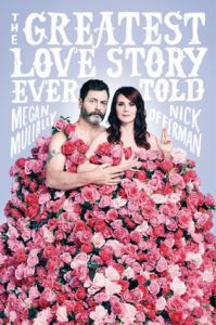 The Greatest Love Story Ever Told by Megan Mullally and Nick Offerman cover