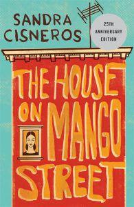 The House On Mango Street Sandra Cisneros Cover