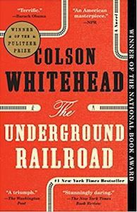The Underground Railroad Colson Whitehead cover