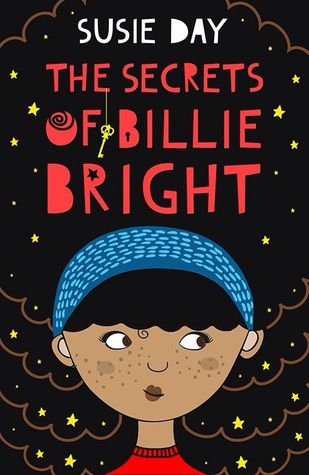The Secrets of Billie Bright by Susie Day