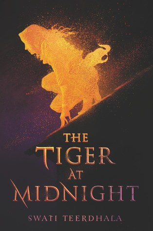 cover of The Tiger at Midnight by Swati Teerdhala