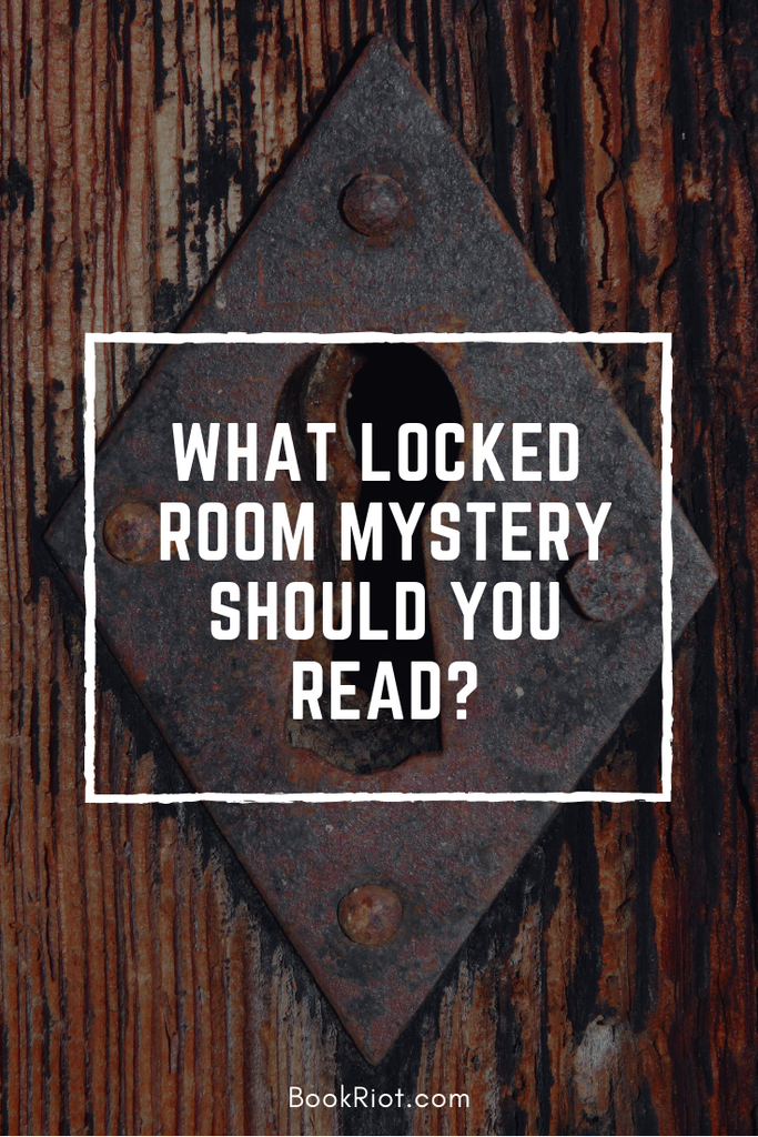 What Locked Room Mystery Should You Read graphic