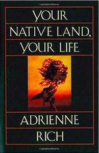 Your Native Land Your Life Adrienne Rich cover