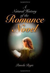 A Natural History of the Romance Novel by Pamela Regis cover