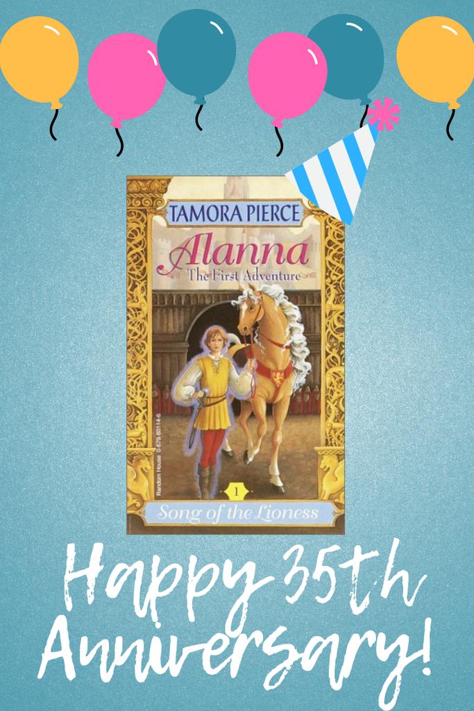 Alanna: The First Adventure 35th Anniversary Tamora Pierce Tortall Universe