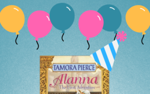 Alanna: The First Adventure 35th Anniversary Tamora Pierce Tortall Universe
