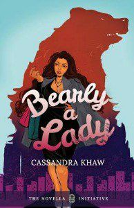 Bearly a Lady by Cassandra Khaw cover
