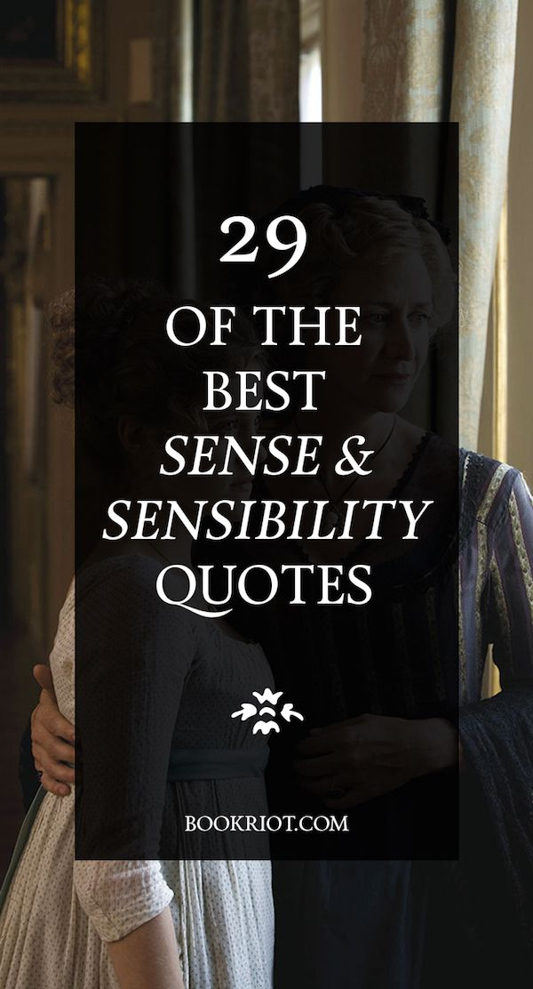 20 of the Best Sense and Sensibility Quotes