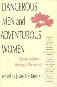 Dangerous Men and Adventurous Women edited by Jayne Ann Krentz cover