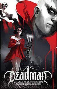 Deadman: Dark Mansion of Forbidden Love by Sarah Vaughn and Lan Medina