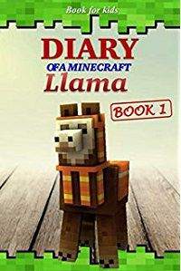 diary of a minecraft llama book cover