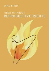 Fired up about reproductive rights book cover