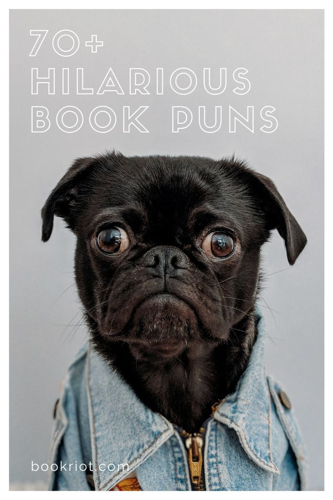 Over 70 hilarious, cringe-worthy, and groan-worthy book puns. book puns | bookish puns | library puns | classic book puns | puns | humor