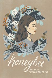 Honeybee by Trista Mateer book cover