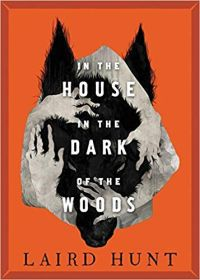 In the House in the Dark of the Woods cover best horror books 2018