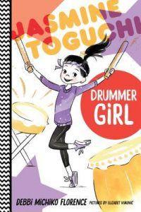 Jasmine Toguchi, Drummer Girl by Debbi Michiko Florence