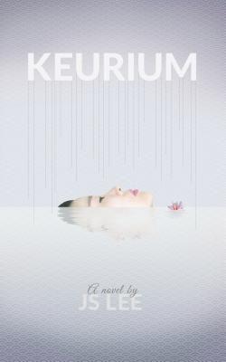 Keurium by JS Lee