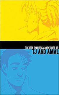 The Less Than Epic Adventures of TJ and Amal by E.K. Weaver