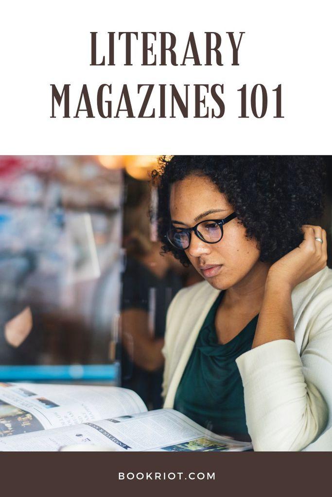 Literary Magazines 101
